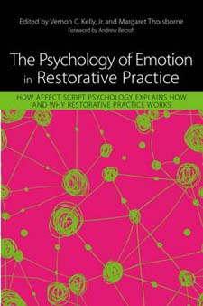 The Psychology of Emotion in Restorative Practice